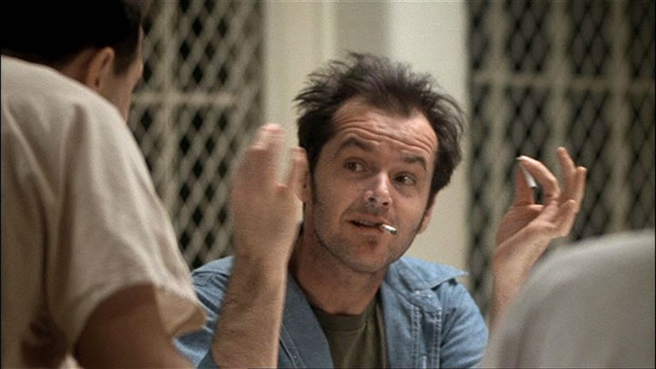 Jack Nicholson in One Flew Over the Cuckoo's Nest,