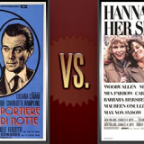 The Night Porter vs. Hannah and Her Sisters   Flickchart
