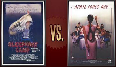 Sleepaway Camp vs. April Fool s Day Flickchart
