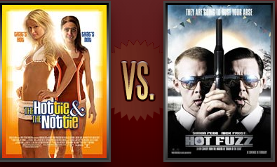 The Hottie the Nottie vs. Hot Fuzz Flickchart