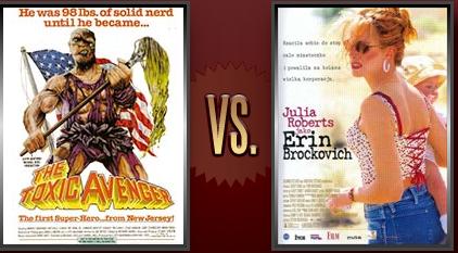 The Toxic Avenger vs. Erin Brockovich Flickchart