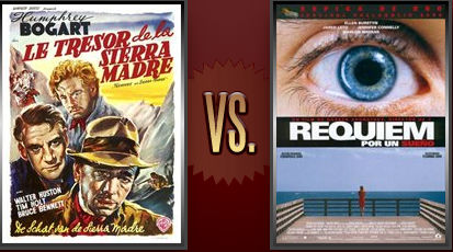 The Treasure of the Sierra Madre vs. Requiem for a Dream Flickchart