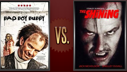 Bad Boy Bubby vs. The Shining Flickchart