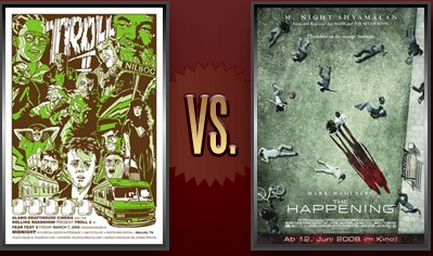 Troll 2 vs. The Happening Flickchart