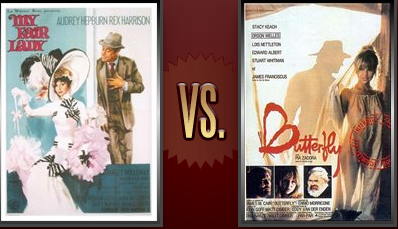 My Fair Lady vs. Butterfly Flickchart