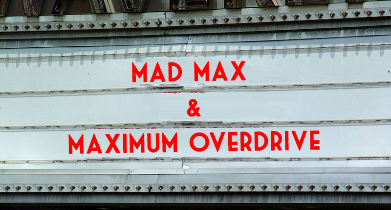 the mad max and maximum overdrive shared cinematic universe
