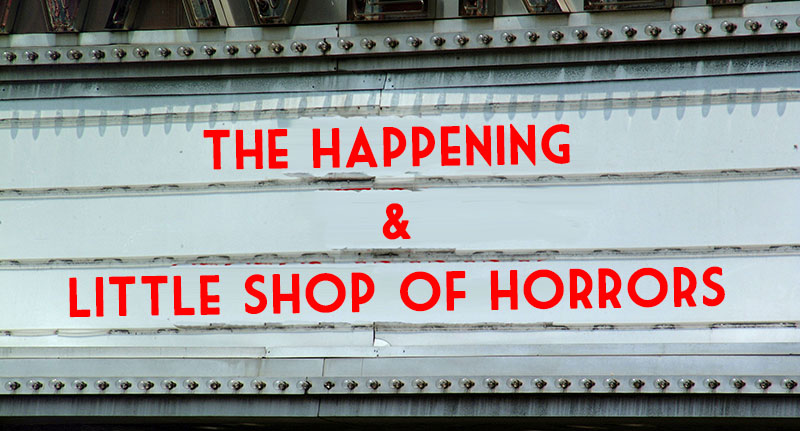 the happening and little shop of horrors shared cinematic universe